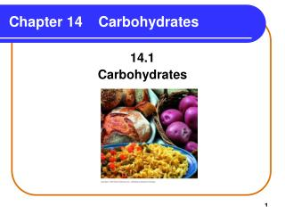 Chapter 14    Carbohydrates