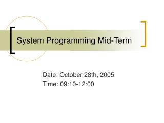 System Programming Mid-Term