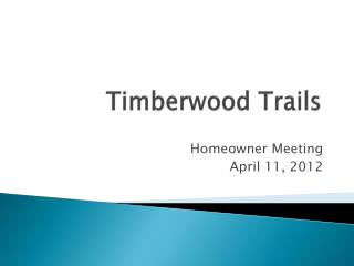 Timberwood Trails
