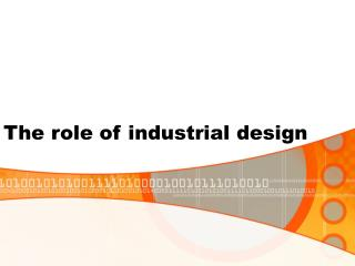 The role of industrial design