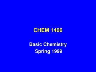 CHEM 1406