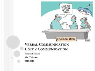 Verbal Communication Unit 2 Communication