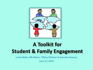 A Toolkit for  Student & Family Engagement
