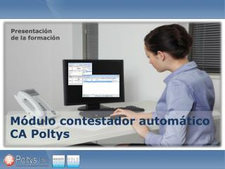 Módulo contestador automático CA Poltys