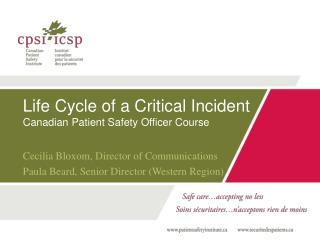 Life Cycle of a Critical Incident Canadian Patient Safety Officer Course