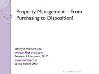 Property Management – From Purchasing to Disposition!