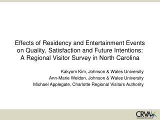 Kakyom Kim, Johnson & Wales University Ann-Marie Weldon, Johnson & Wales University