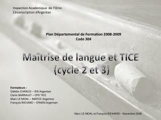 Plan Départemental de Formation 2008-2009 Code 304