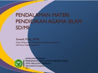 PENDALAMAN MATERI  PENDIDIKAN AGAMA ISLAM SD/MI