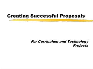 Creating Successful Proposals