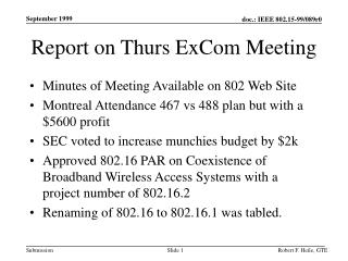 Report on Thurs ExCom Meeting