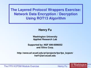 The Layered Protocol Wrappers Exercise: Network Data Encryption