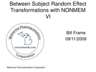 Between Subject Random Effect Transformations with NONMEM VI