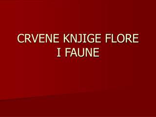 CRVENE KNJIGE FLORE I FAUNE