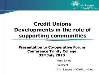 Credit Unions Developments in the role of supporting communities