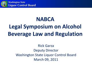NABCA  Legal Symposium on Alcohol Beverage Law and Regulation