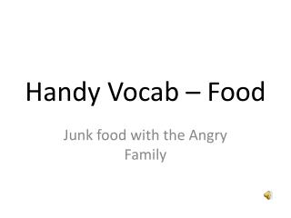 Handy Vocab � Food