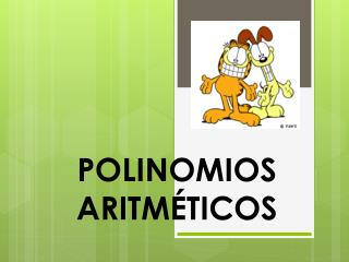 POLINOMIOS ARITMÉTICOS
