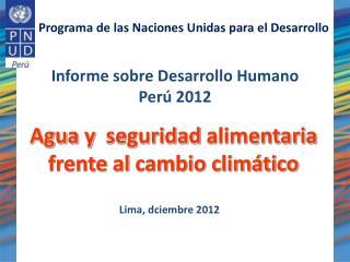 Informe sobre Desarrollo Humano Per� 2012