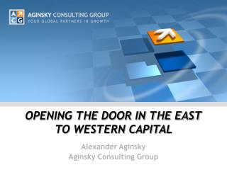 OPENING THE DOOR IN THE EAST TO WESTERN CAPITAL