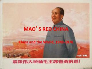 MAO ' S RED CHINA