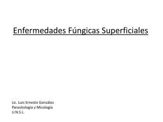 Enfermedades Fúngicas Superficiales
