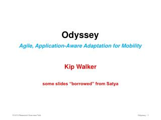 Odyssey Agile, Application-Aware Adaptation for Mobility