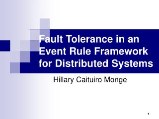 Fault Tolerance in an  Event Rule Framework for Distributed Systems