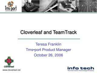 Cloverleaf and TeamTrack