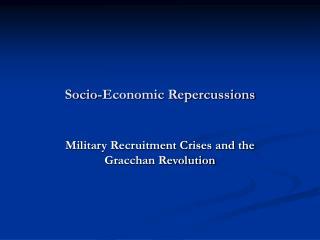 Socio-Economic Repercussions