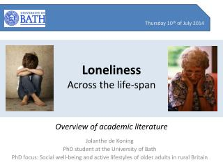 Loneliness Across the life-span