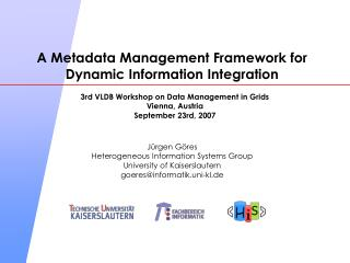 A Metadata Management Framework for Dynamic Information Integration