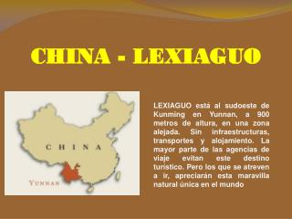 CHINA - LEXIAGUO