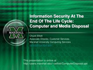 Information Security At The End Of The Life Cycle: Computer and Media Disposal