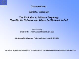 Lars Jonung DG ECFIN,  EUROPEAN COMMISSION, Brussels