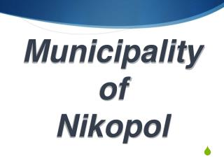 Municipality of  Nikopol
