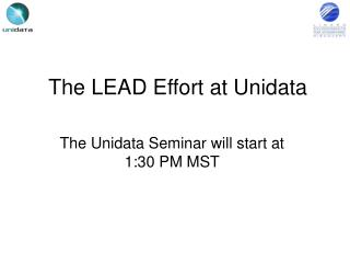 The LEAD Effort at Unidata