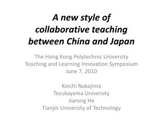 A new style of collaborative teaching between China and Japan