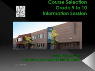 Course Selection  Grade 9 to 10 Information Session