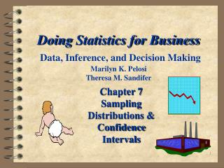 Chapter 7 Sampling Distributions & Confidence Intervals