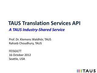 TAUS  Translation  Services API