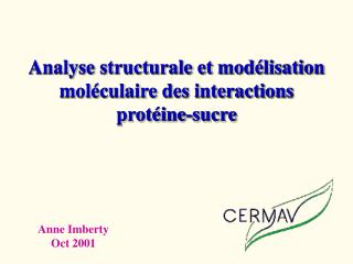 Analyse structurale et modélisation moléculaire des interactions protéine-sucre