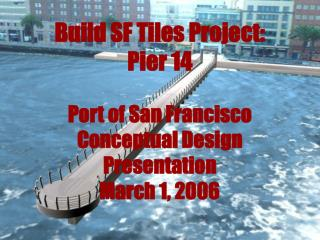 Build SF Tiles Project: