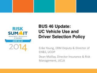 BUS 46 Update: UC Vehicle Use and Driver Selection Policy