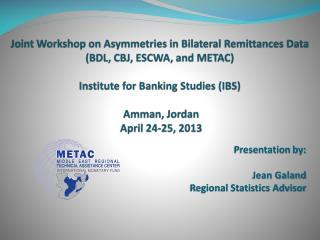 Presentation by: Jean Galand Regional Statistics Advisor