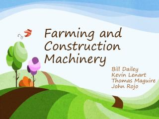 Farming and Construction Machinery