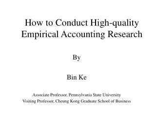 How to Conduct High-quality Empirical Accounting Research