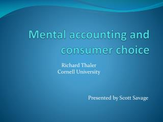 Mental accounting and consumer choice