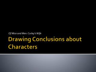Drawing Conclusions about Characters
