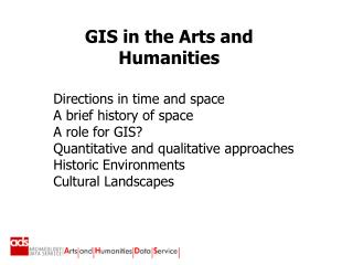 Directions in time and space A brief history of space A role for GIS?